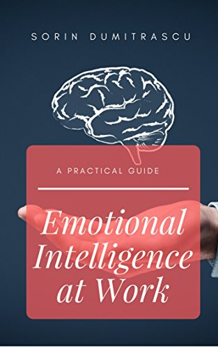 Image for Emotional Intelligence at Work: A Practical Guide