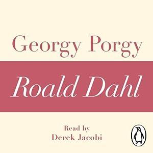 Georgy Porgy: A Roald Dahl Short Story Audiobook