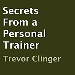 Secrets from a Personal Trainer