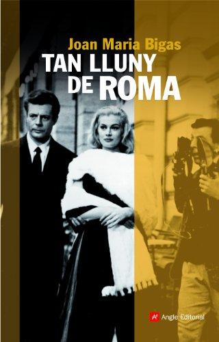 Tan lluny de Roma (Catalan Edition)