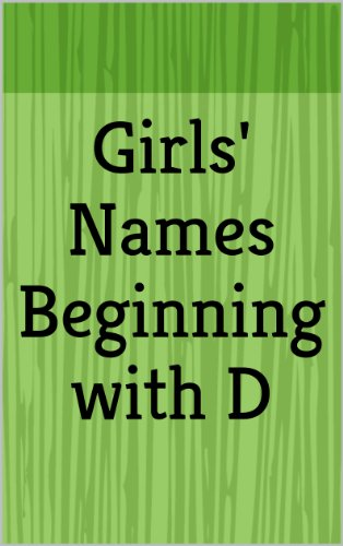 Girls' Names Beginning with D (Letter Series)   Kindle edition by