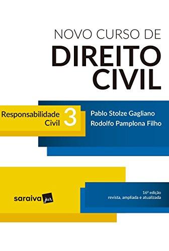 Novo Curso de Direito Civil 3. Responsabilidade Civil