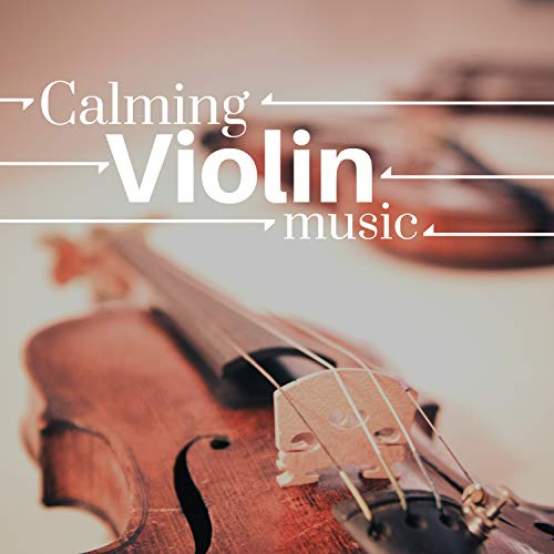 (Calming Violin Music - Relaxing New Age Atmosphere for Breakfast, Lunch, Dinner, Romantic Night)