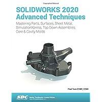 SOLIDWORKS 2020 Advanced Techniques