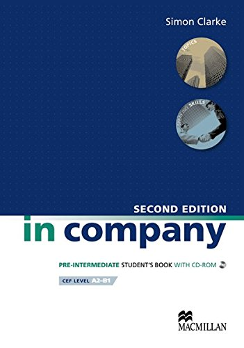 in company second Edition - Pre-intermediate: In Company. Pre-Intermediate. Student's Book - CEF Level A2 - B1