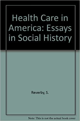Health Care In America Essays In Social History David Rosner  Health Care In America Essays In Social History David Rosner Susan  Reverby  Amazoncom Books