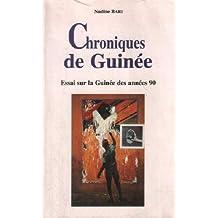 Chroniques de Guinee (reimpression)