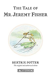The Tale of Mr. Jeremy Fisher (Beatrix Potter Originals Book 7)