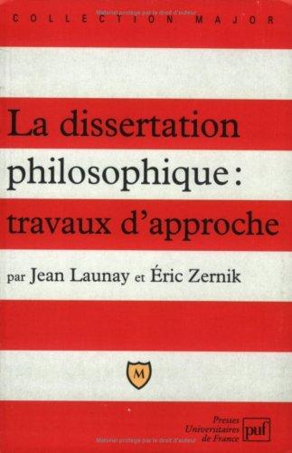 La dissertation philosophique : travaux d'approche Broché – 1 août 2004 Jean Launay Eric Zernik 2130545289 9782130545286_DMEDIA_US