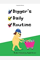 Digger's Daily Routine Paperback