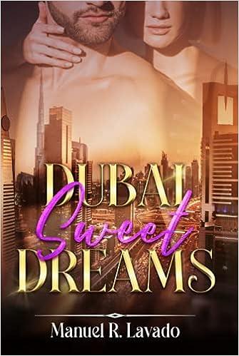 Dubai Sweet Dreams de Manuel R. Lavado