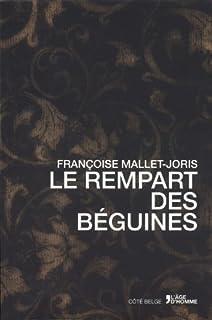 Le rempart des Béguines, Mallet-Joris, Françoise