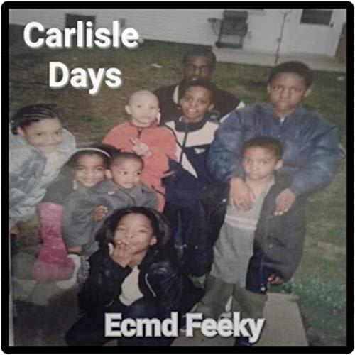 Carlisle Days [Explicit] -