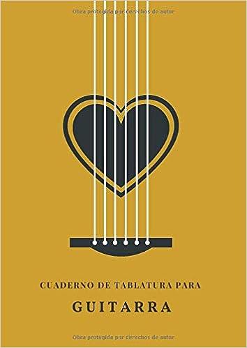 Cuaderno de Tablatura para Guitarra: 7 Tabs por Página | Tamaño A4 ...