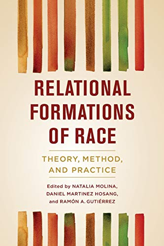 Pdf Social Sciences Relational Formations of Race: Theory, Method, and Practice