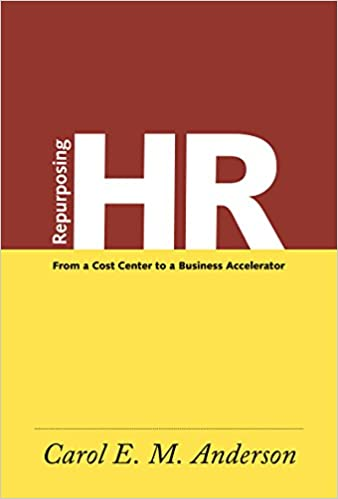 Amazon repurposing hr from a cost center to a business repurposing hr from a cost center to a business accelerator kindle edition fandeluxe Gallery