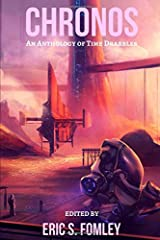 Chronos: An Anthology of Time Drabbles Paperback