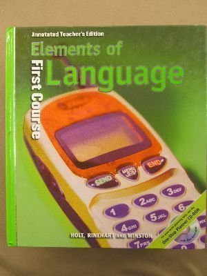 Elements of Language, 1st Course, Grade 7, Annotated Teacher's Edition