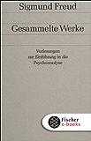 Vorlesungen zur Einführung in die Psychoanalyse (Gesammelte Werke)