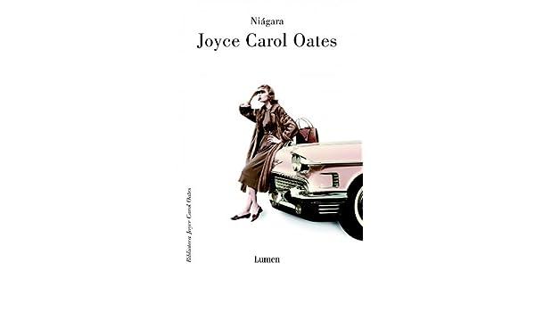 Niagara (Narrativa) (Spanish Edition): Joyce Carol Oates: 8601416108421: Amazon.com: Books