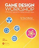 Game Design Workshop: A Playcentric Approach to