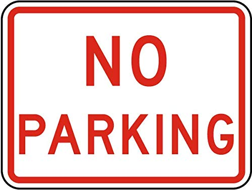 Traffic Signs - No Parking Sign 1 12 x 18 Magnet Sign Street Weather Approved Sign