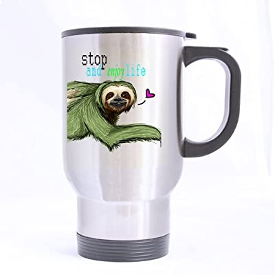 Mayers Humor Sloth Quotes Stop And Enjoy Life Travel Coffee Or Tea Mug 100% Stainless Steel Material Travel Mugs (Sliver) - 14Oz Sizes (Printed On One Sides) - Mayers Sloth Quotes Travel Mug