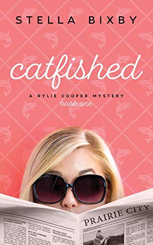 Catfished: A Rylie Cooper Mystery, Book One