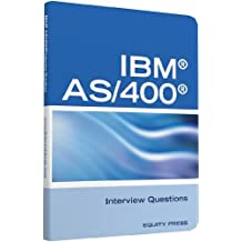 IBM®AS400® Interview Questions, Answers, and Explanations: Unofficial IBM AS/400 Certification Review