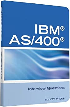 IBM®AS400® Interview Questions, Answers, and Explanations ...