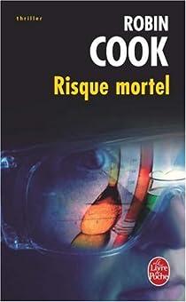 Risque mortel par Cook