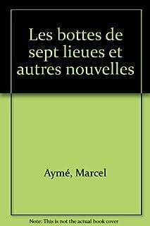 Les bottes de sept lieues : et autres nouvelles, Aymé, Marcel
