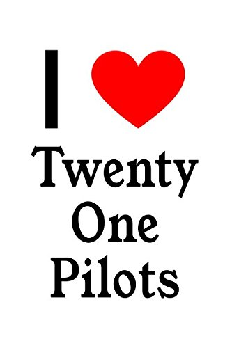 I Love Twenty One Pilots: Twenty One Pilots Designer Notebook