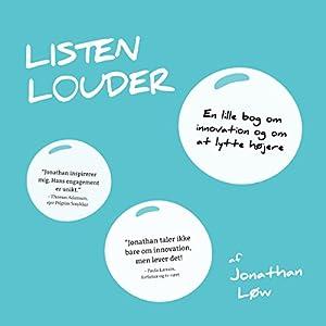 Listen Louder [Danish Edition] Audiobook