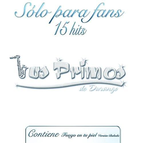 LOs Primos de Durango (Solo para Fans 15 Hits Disa-3026725)