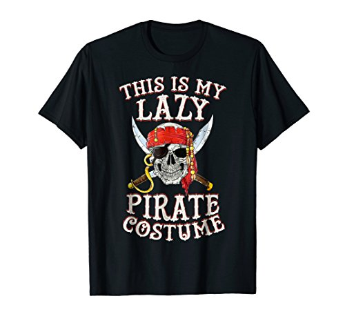 (This is my Lazy Pirate Costume T shirt Funny Halloween)