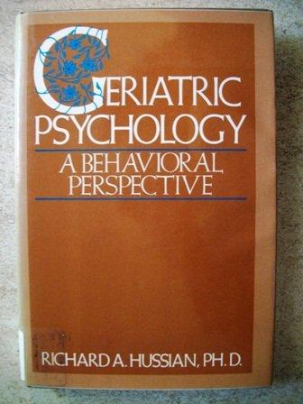 Geriatric psychology: A behavioral perspective