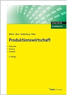 BWL: Die wichtigsten Instrumente und Methoden der Unternehmensführung (German Edition)