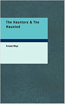 Book The Haunters and The Haunted: Ghost Stories and Tales of the Supernatural