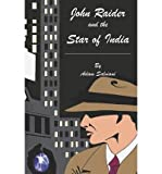 Front cover for the book John Raider and the Star of India by Adam Salviani