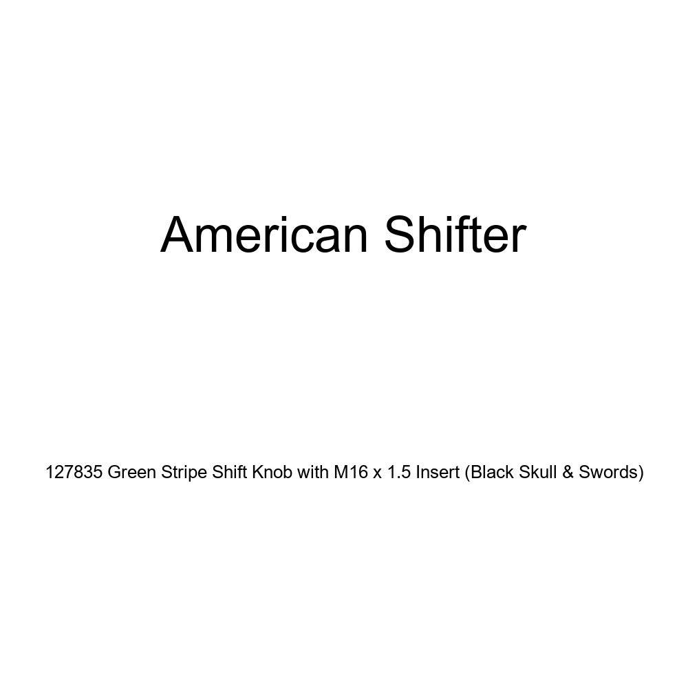 American Shifter 127835 Green Stripe Shift Knob with M16 x 1.5 Insert Black Skull /& Swords