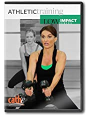Cathe Friedrich's Low Impact Series: Athletic Training by Cathe Friedrich
