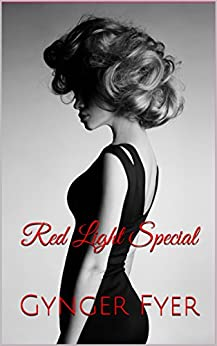Red Light Special by [Fyer, Gynger]