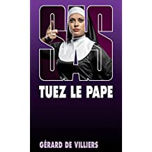SAS 142 Tuez le pape (French Edition)