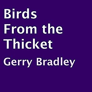 Birds from the Thicket Audiobook