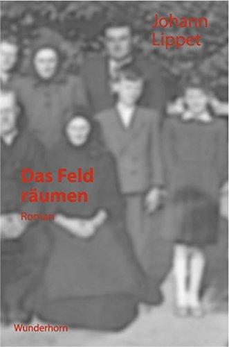 Das Feld räumen: Roman