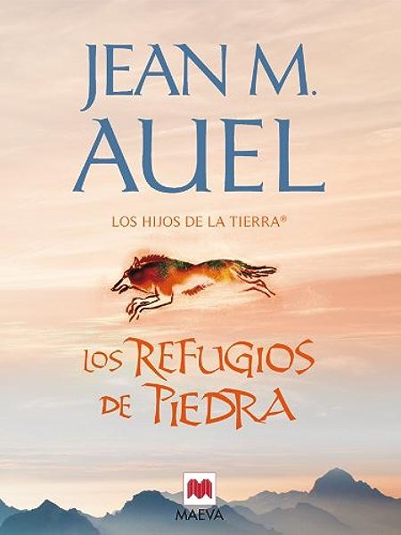 Los refugios de piedra: (LOS HIJOS DE LA TIERRA® 5) eBook: Auel ...