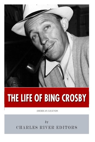 Download American Legends: The Life of Bing Crosby pdf