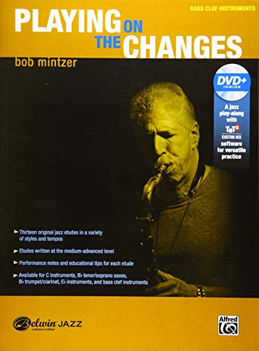 (Playing on the Changes: Bass Clef Instruments, Book & DVD (Belwin Jazz Play-Along Series))