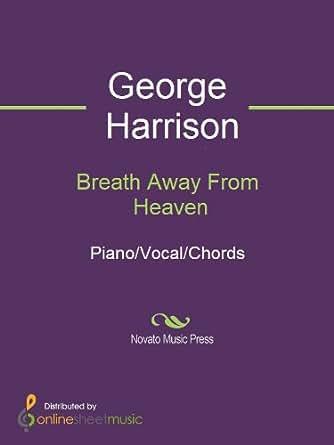 Breath Away From Heaven